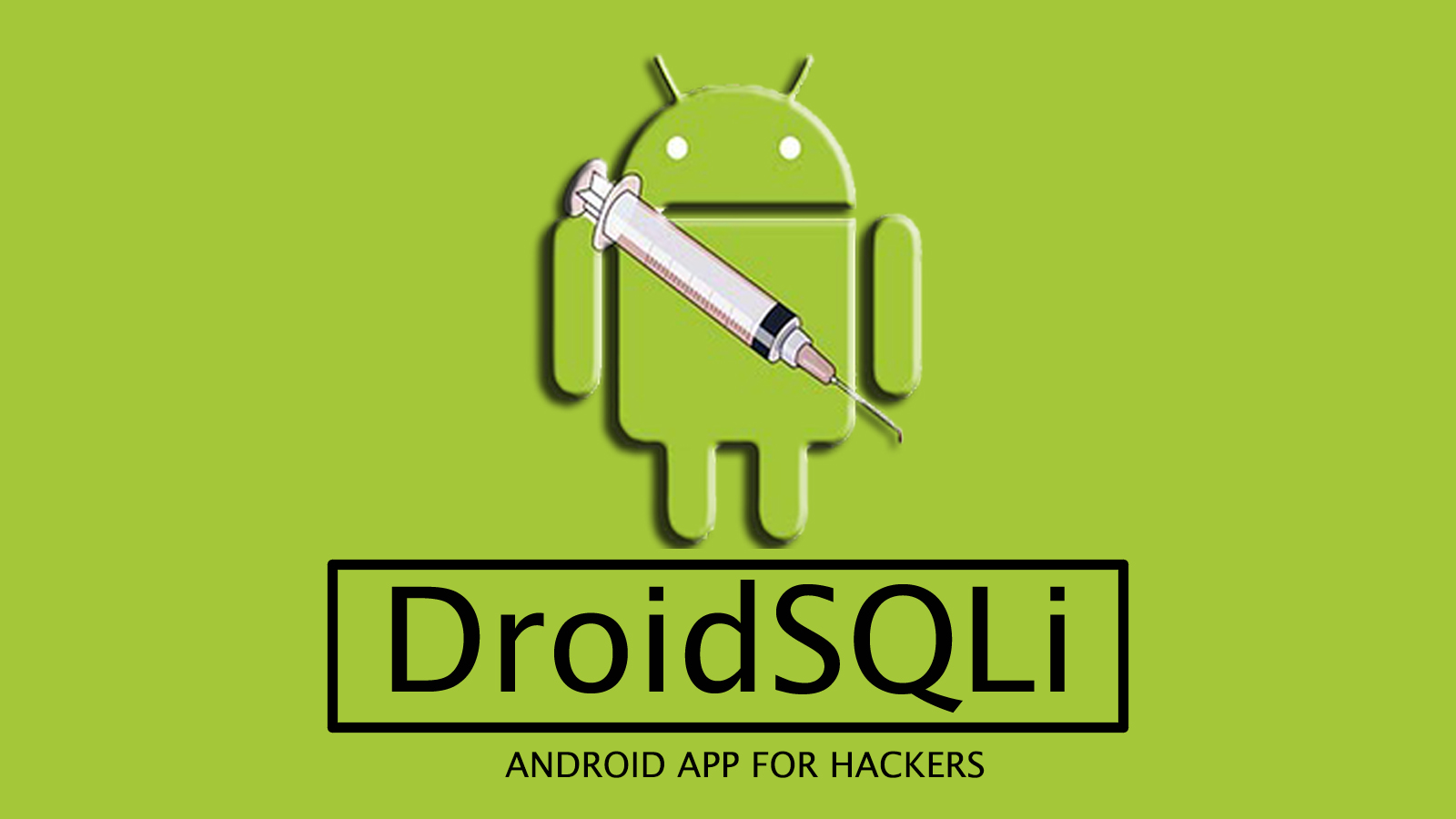 Free Download DroidSqli Android App | Hacking Tools